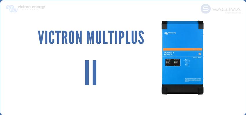 Nuevo Multiplus-II: Combina lo mejor de Victron