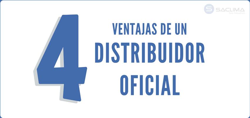 ¿Cuáles son las ventajas de trabajar con distribuidor oficial?